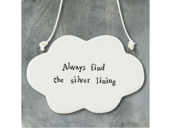 East of India Porcelain Gift Hanging Cloud 'Always Find the Silver Lining'